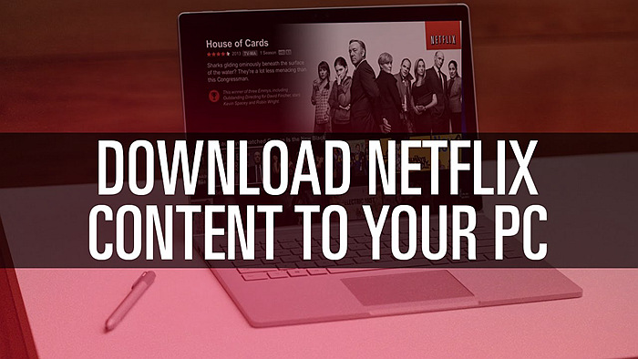 Why Need Netflix Download for Offline Play
